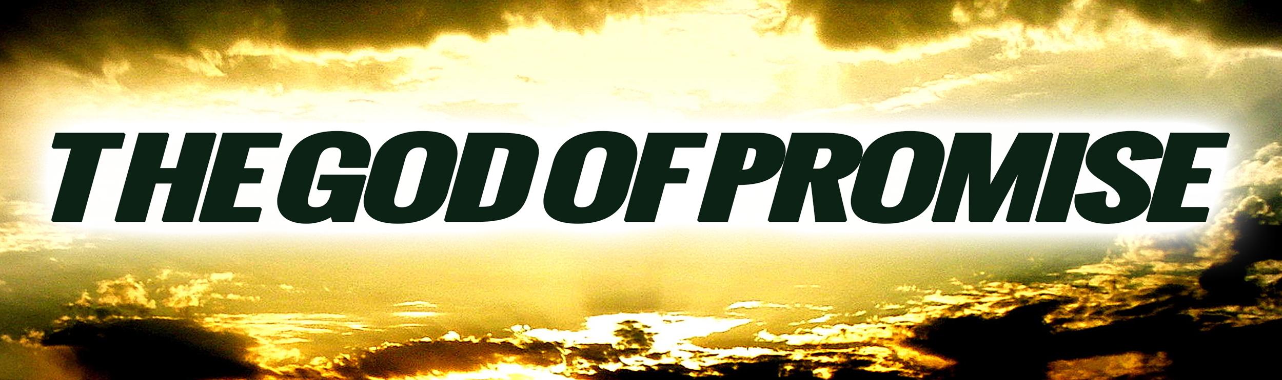 The-God-Of-Promise-Header